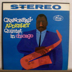 CannonbalAdderleyQuintetInChicago