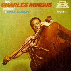 CharlesMingusQuintet&MaxRoach