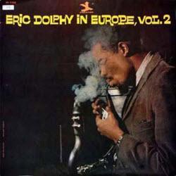 EricDolphyInEuropeVol2Cover