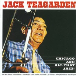 chicagoallthatjazzanddixiesoundofjackteagardencover