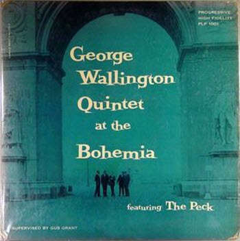 GeorgeWallingtonQuintetLiveAtCafeBohemiaCover