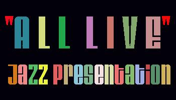 AllLiveTuesdayJazzPresentation