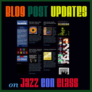 Jazz Con Class Blog Updates