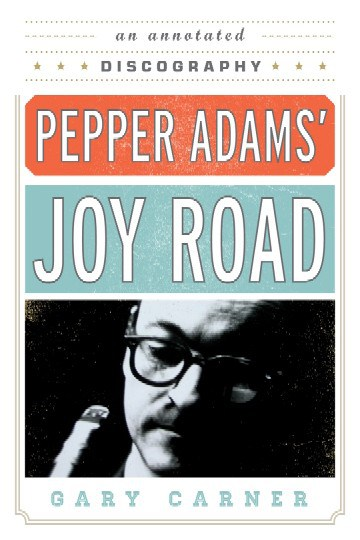 PepperAdamsJoyRoad