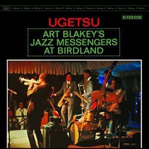 Art Blakey and his Jazz Messengers are LIVE at Birdland's, Ugetsu!