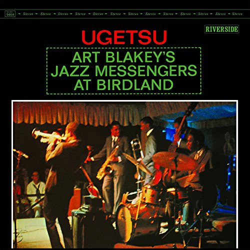 Art Blakey and his Jazz Messengers are LIVE at Birdland's, Ugetsu!