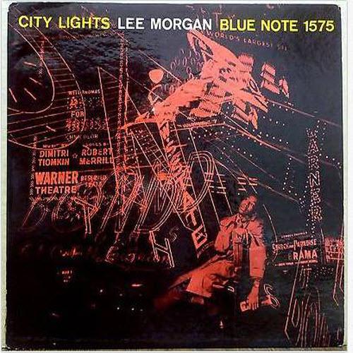 "Lee Morgan's ""City Lights"""