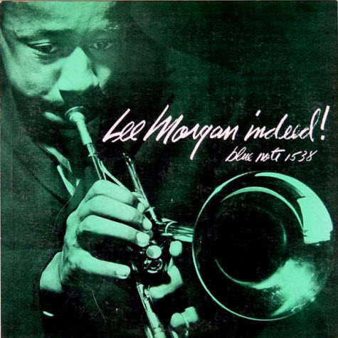 Lee Morgan INDEED!!