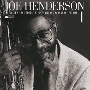 """Joe Henderson and """"The State of the Tenor"""""""