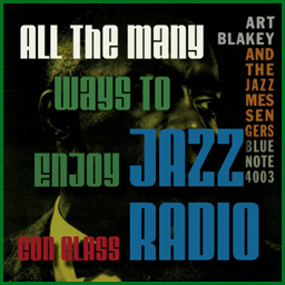 The Many Ways to Enjoy Jazz Con Class Radio