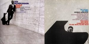 Herbie Hancock, Joe Henderson and the 1963 Jazz Movement