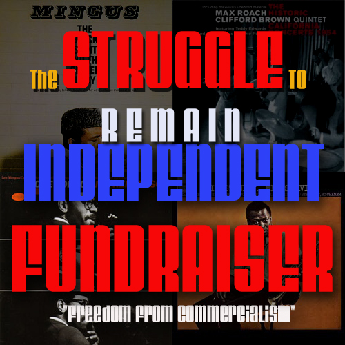 """The STRUGGLE TO REMAIN INDEPENDENT FUNDRAISER"" Drive"