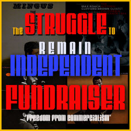 The Struggle to REMAIN INDEPENDENT Fundraiser