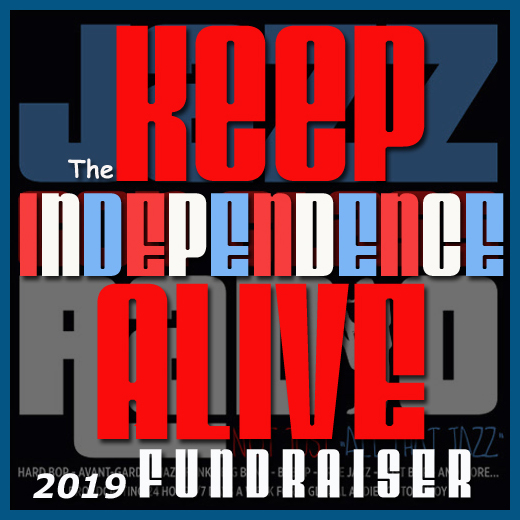 2019 Keep Independence Alive Fundraiser
